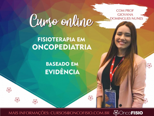 Instituto Oncofisio Cursos Online Curso Online De Fisioterapia Em Oncologia Pediatrica