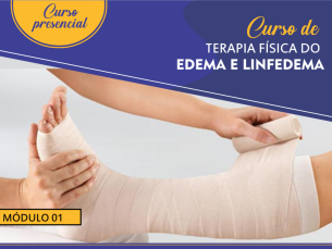 Curso de terapia física do edema e linfedema - Módulo 1 Turma 7