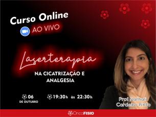 Curso online ao vivo: Fotobiomodulação na Cicatrização e Analgesia - Turma 4