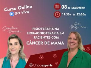 Curso Online ao vivo: Fisioterapia na hormonioterapia em pacientes com câncer de mama